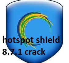 hotspot shield 8.7.1 crack