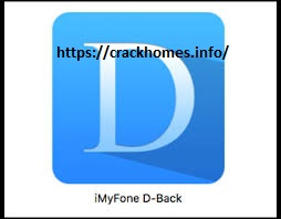 iMyFone D-Back 7.8.0 Crack