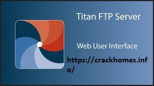 Titan Ftp Server Enterprise 2020 Crack